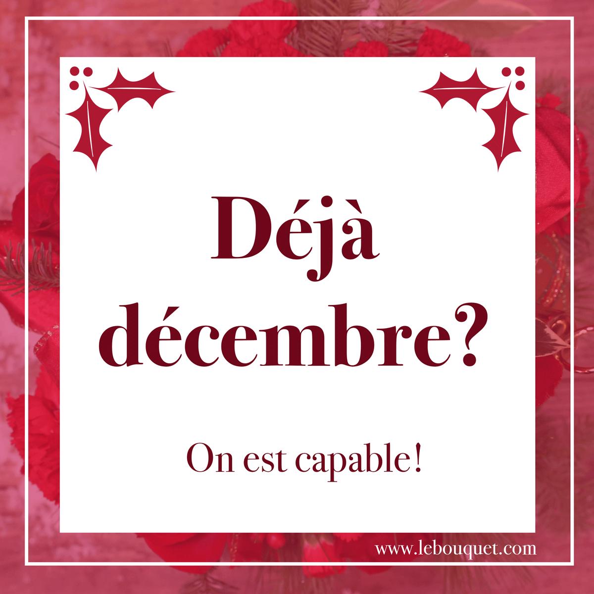 deja-decembre - Le Bouquet St Laurent