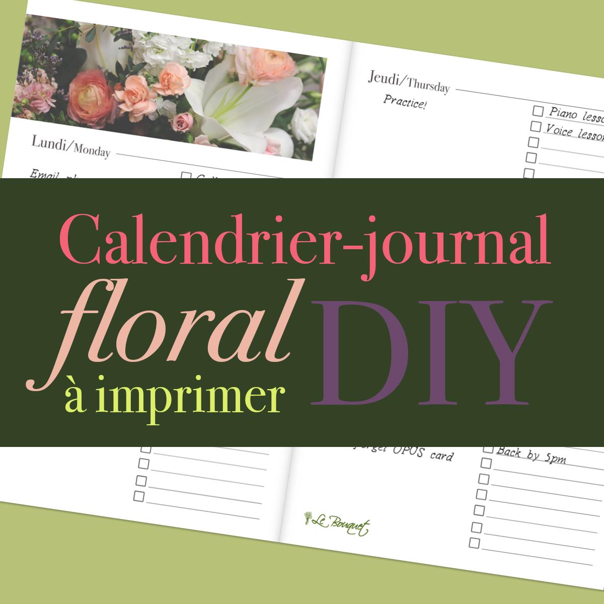 Calendrier-journal floral à imprimer - gratuit par Le Bouquet