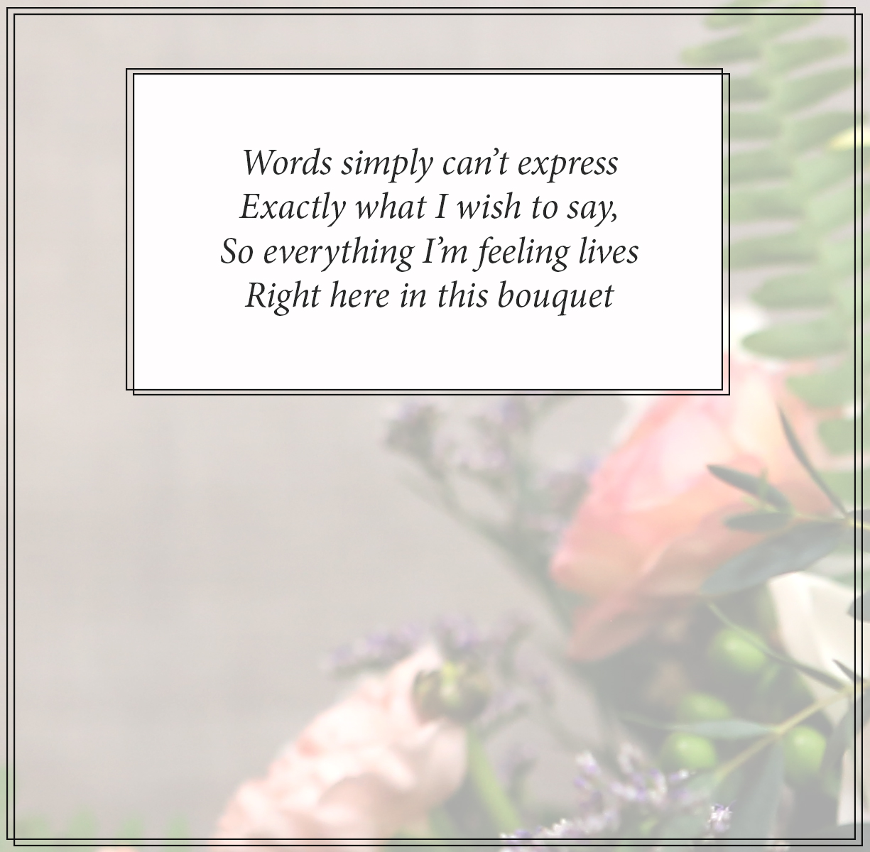 Flowers Vs Words How To Choose A Bouquet With Meaning Le